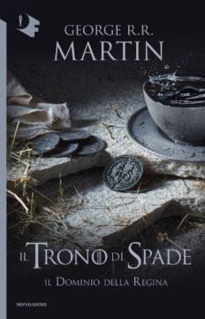 Libro Il Trono di Spade – 8. Il dominio della regina George R.R. Martin