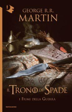 Libro Il Trono di Spade – 6. I fiumi della guerra George R.R. Martin