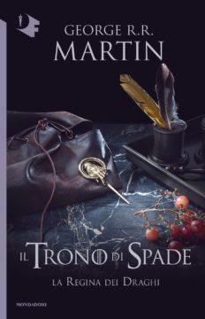 Libro Il Trono di Spade – 4. La regina dei draghi George R.R. Martin