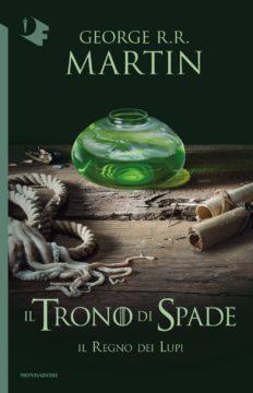 Libro Il Trono di Spade – 3. Il regno dei lupi George R.R. Martin