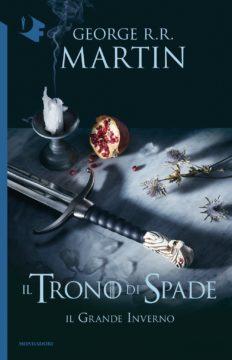 Libro Il Trono di Spade – 2. Il Grande Inverno George R.R. Martin