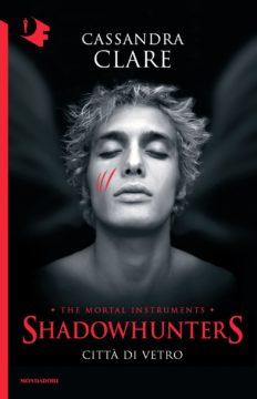 Libro Shadowhunters – Città di vetro Cassandra Clare