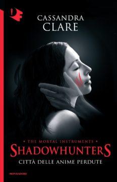 Libro Shadowhunters 5. – Città delle anime perdute Cassandra Clare