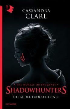 Shadowhunters – 6. Città del fuoco celeste
