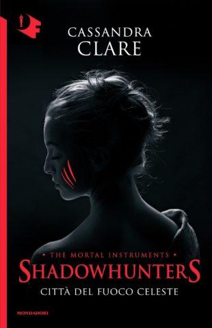 Libro Shadowhunters. Città del fuoco celeste Cassandra Clare