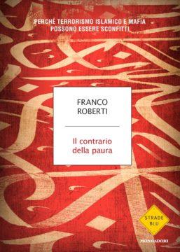 Libro Il contrario della paura Franco Roberti