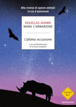 Libro L'ultima occasione Mark Carwardine, Douglas Adams