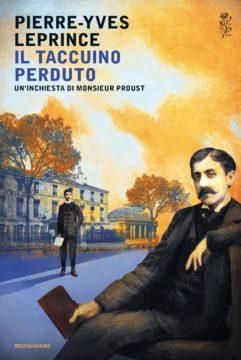 Il taccuino perduto. Un'inchiesta di Monsieur Proust