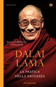Libro LA PRATICA DELLA SAGGEZZA Dalai Lama