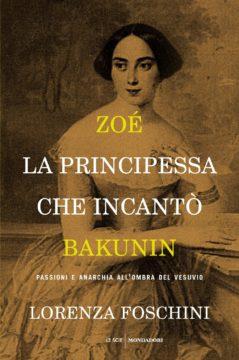 Zoé, la principessa che incantò Bakunin