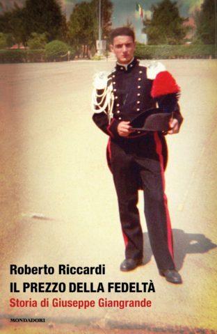 Libro Il prezzo della fedeltà Roberto Riccardi