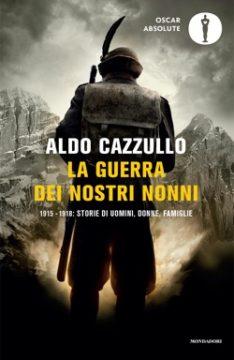 Libro La guerra dei nostri nonni Aldo Cazzullo