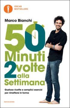 Libro 50 minuti 2 volte alla settimana Marco Bianchi