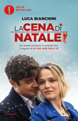 Libro La cena di Natale di Io che amo solo te Luca Bianchini