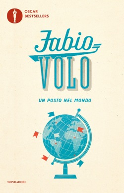 Libro Un posto nel mondo Fabio Volo