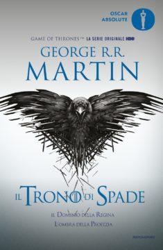 Libro Il trono di spade 4. Il dominio della regina e L'ombra della profezia George R.R. Martin