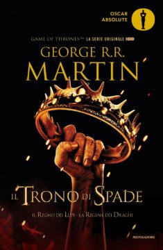 Libro Il Trono di Spade. Il Regno dei Lupi e La Regina dei Draghi George R.R. Martin