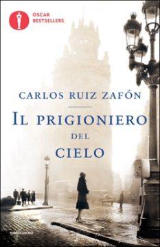 Libro Il prigioniero del cielo Carlos Ruiz Zafón