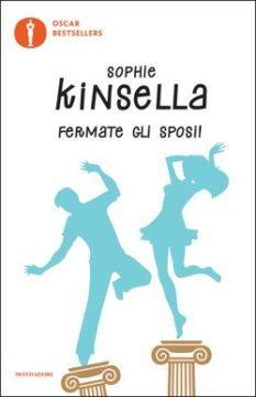 Libro Fermate gli sposi! Sophie Kinsella