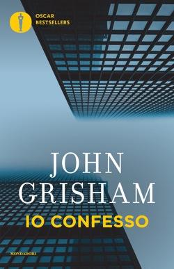 Libro Io confesso John Grisham