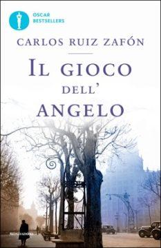 Libro Il gioco dell'angelo Carlos Ruiz Zafón