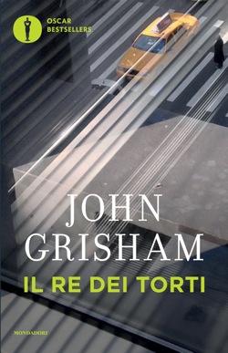Libro Il re dei torti John Grisham