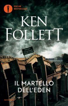 Libro Il martello dell'Eden Ken Follett