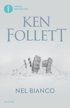 Libro Nel bianco Ken Follett