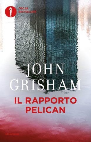 Libro Il rapporto Pelican John Grisham
