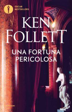 Libro Una fortuna pericolosa Ken Follett