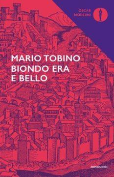 Libro Biondo era e bello Mario Tobino