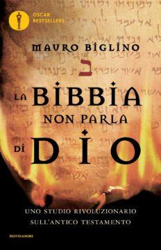 Libro La Bibbia non parla di Dio Mauro Biglino