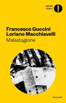 Libro Malastagione Francesco Guccini, Loriano Macchiavelli