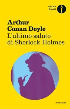 Libro L'ultimo saluto di Sherlock Holmes Arthur Conan Doyle