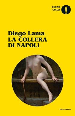 Libro La collera di Napoli (Il Giallo Mondadori) Diego Lama
