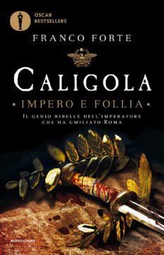 Libro Caligola – Impero e Follia Franco Forte
