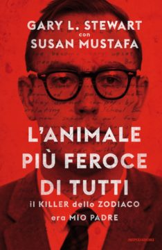 Libro L'animale più feroce di tutti Susan Mustafa, Gary L. Stewart