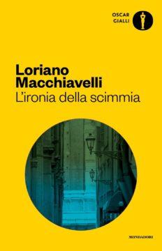 Libro L'ironia della scimmia Loriano Macchiavelli