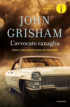 Libro L'avvocato canaglia John Grisham