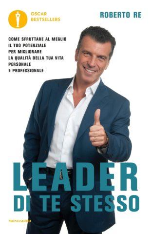Libro Leader di te stesso Roberto Re
