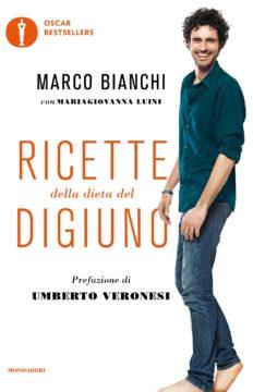 Libro Ricette della dieta del digiuno Marco Bianchi, Maria Giovanna Luini
