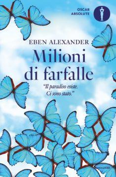 Libro Milioni di farfalle Eben Alexander