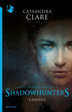 Shadowhunters: The Infernal Devices – 1. L'angelo