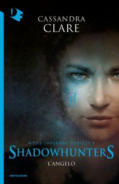 Libro Shadowhunters le origini – L'angelo Cassandra Clare