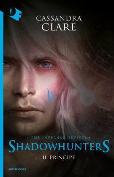 Libro Shadowhunters le origini – Il principe Cassandra Clare
