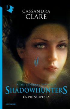 Libro Shadowhuters. Le origini – La principessa Cassandra Clare