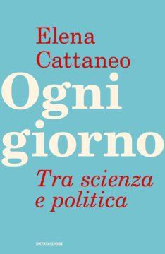 Libro Ogni giorno Elena Cattaneo