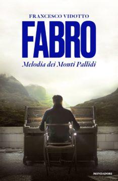 Libro Fabro. Melodia dei Monti Pallidi Francesco Vidotto