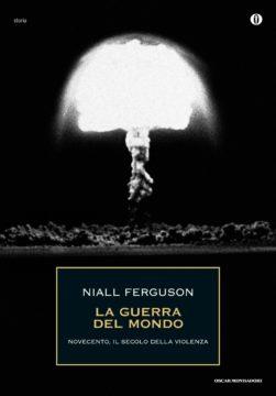 Libro XX secolo, l'età della violenza Niall Ferguson