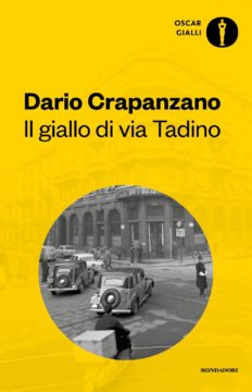 Libro Il giallo di via Tadino Dario Crapanzano